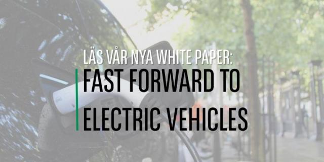 WHITE PAPER: FAST FORWARD TO ELECTRIC VEHICLES